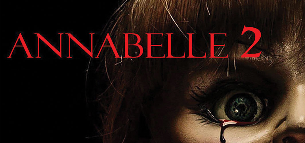 19 Confirmed Horror Films for 2017 - Annabelle 2 – August 11th