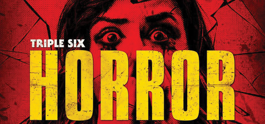 The Triple Six Horror Film Festival 2017