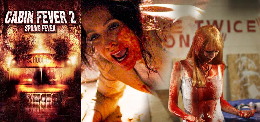 Cabin Fever 2: Spring Fever (2009) - 10 of the best High School Horror Films
