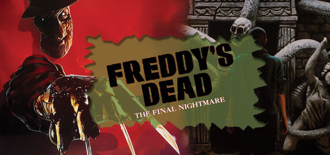 Freddy's Dead: The Final Nightmare - The Curse of The Final Chapter