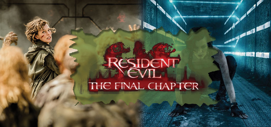 Resident Evil: The Final Chapter - The Curse of The Final Chapter