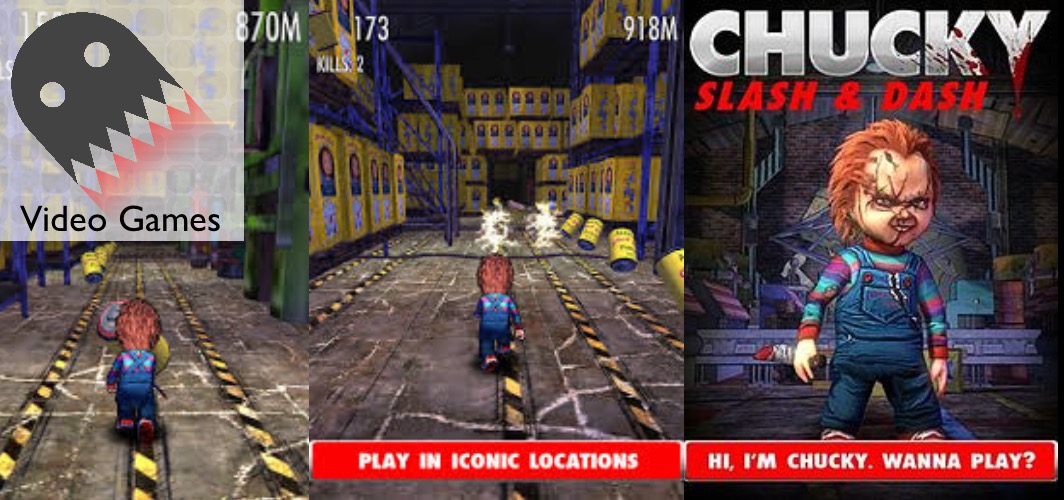 Child's Play – Chucky: Slash & Dash – Mobile - 15 Horror Film Video Game Adaptions