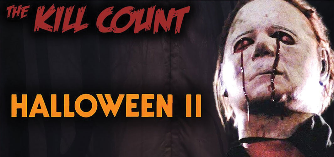 Halloween II (1981) KILL COUNT