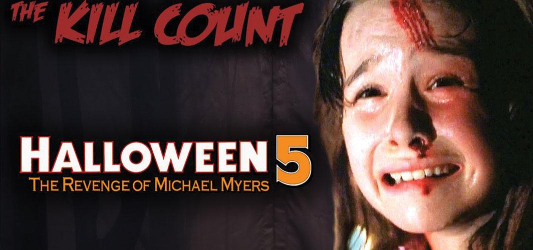 Halloween 5: The Revenge of Michael Myers (1989) KILL COUNT