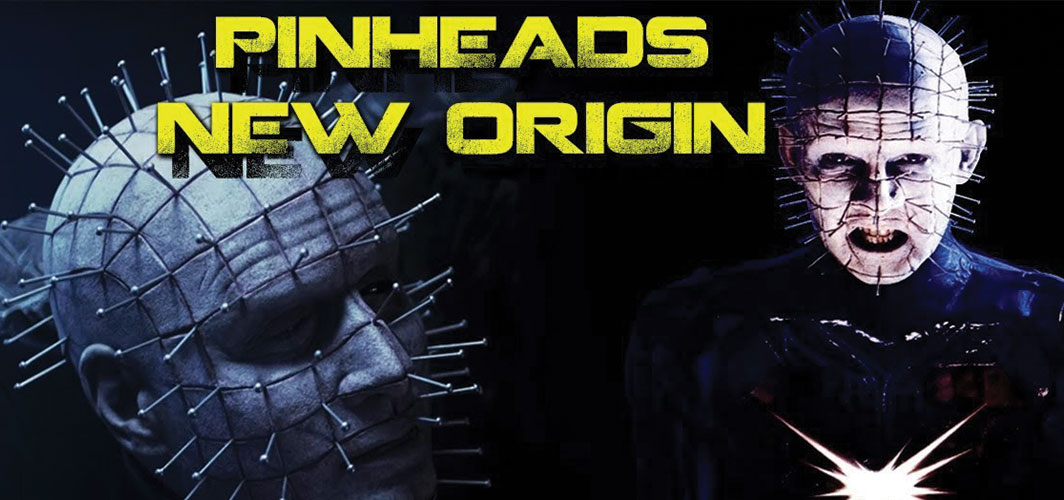 Pinheads Origin in Unmade 'Hellraiser' Remake