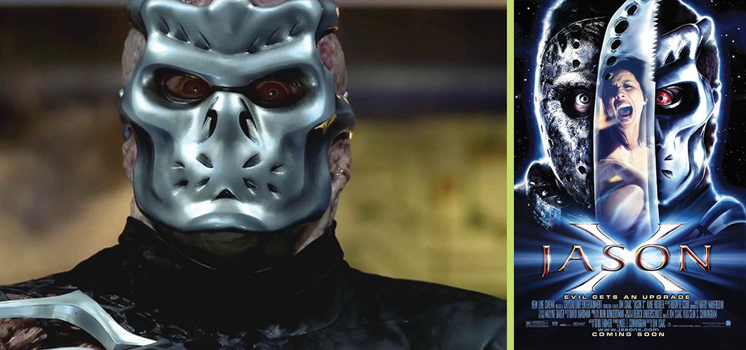 Jason X (2001) - 7 Movies you didn't know were Reboots