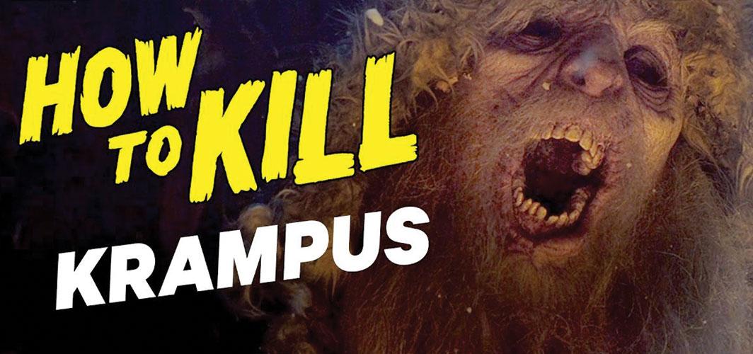 How to Kill Krampus