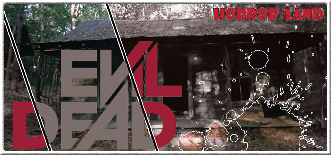 Evil Dead – Cabin - 10 of the Creepiest Horror Locations