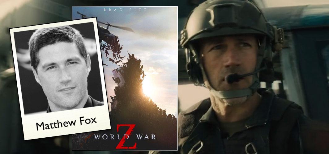 World War Z (2013) - Matthew Fox