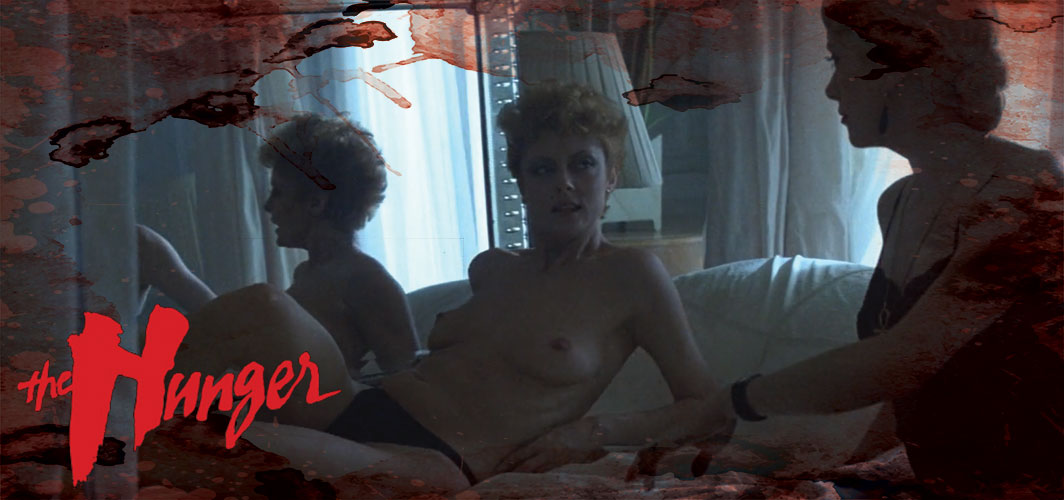 The Hunger (1983) - The Hottest Nude Vampire Films Ever