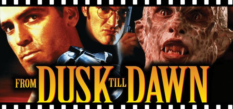 What Makes FROM DUSK TILL DAWN So Special?