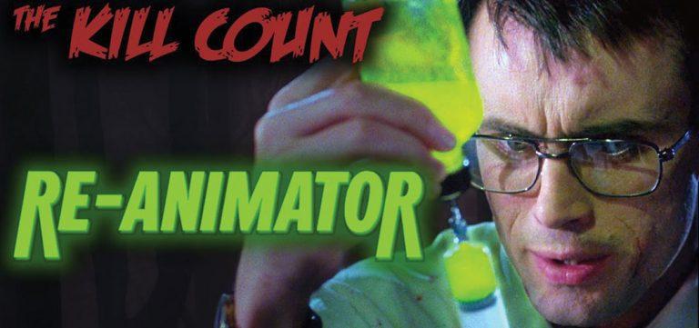 Horror Land Presents - Re-Animator (1985) KILL COUNT
