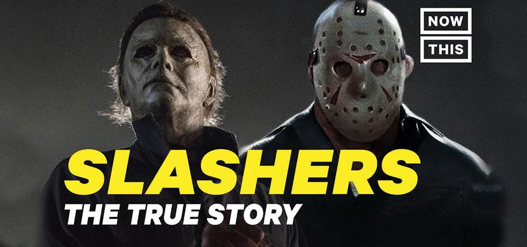 Slasher Movies: The True Story