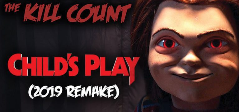 Horror Land Presents - Child's Play (2019 Remake) KILL COUNT