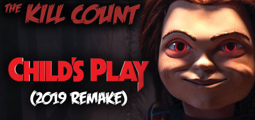 Child's Play (2019 Remake) KILL COUNT