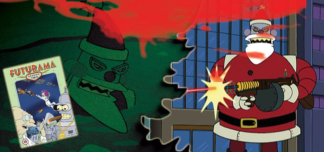 "Futurama, ""Xmas Story"" (1999) - 20 killer Santas from Film and TV - Horror Land"