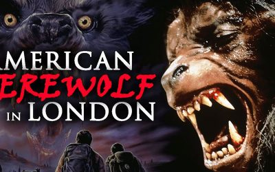 The Tragic Horror of AN AMERICAN WEREWOLF IN LONDON