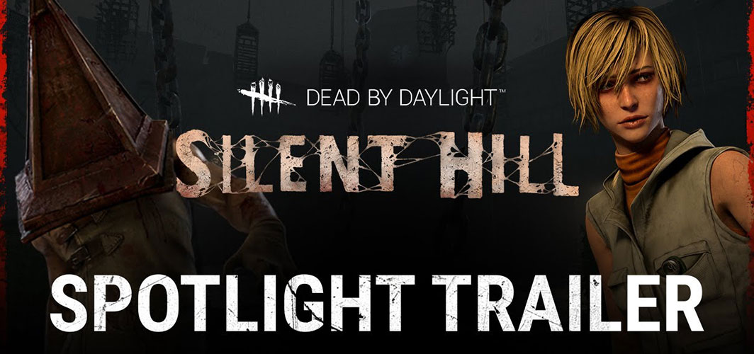 Dead by Daylight | Silent Hill | Spotlight Trailer