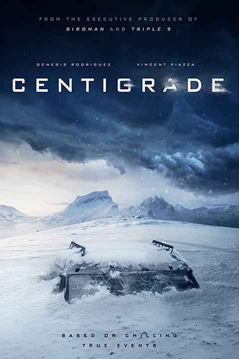Centigrade (2020) - Official Poster - Horror Land