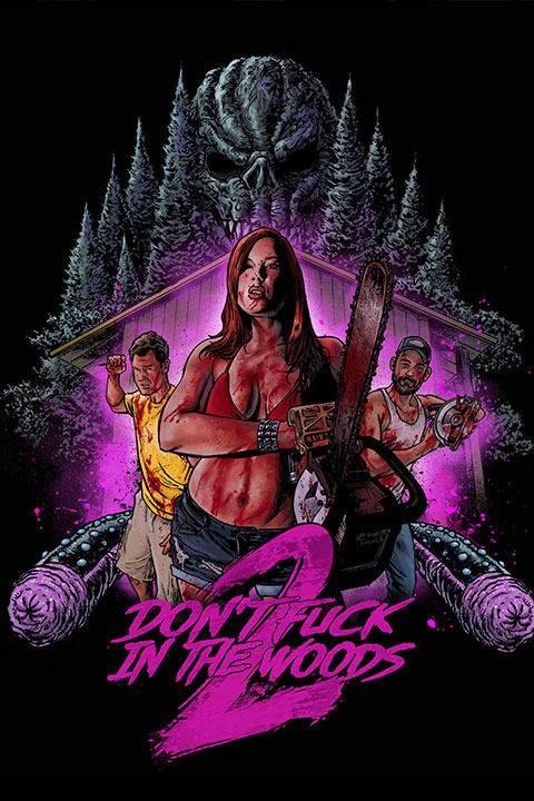 Don't Fuck In The Woods 2 (2020) - Official Poster