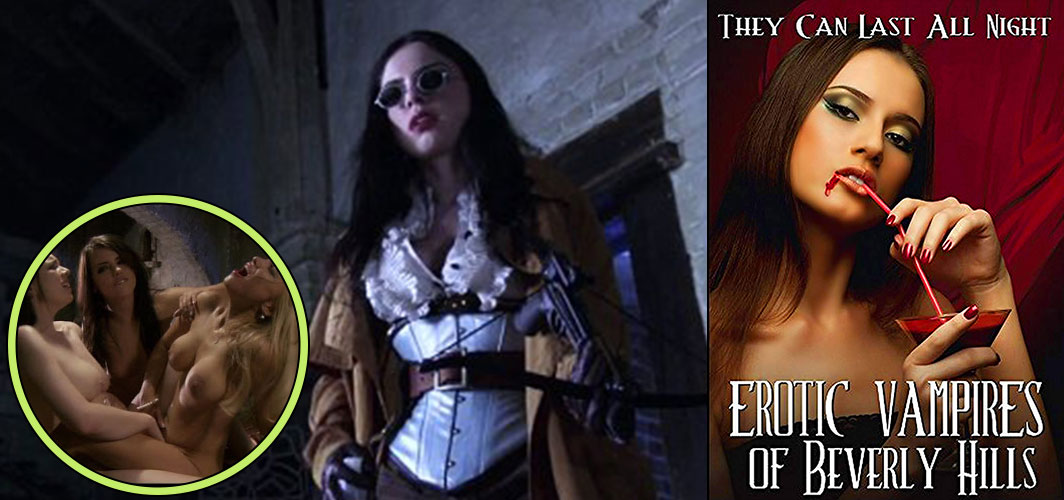 Erotic Vampires of Beverly Hills (2015) - More Horror Films we Only Watch for the Nudity – Horror Land