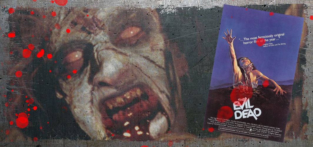 20 Top Movie Monster From the 80s – The Evil Dead (1981) - Horror Land