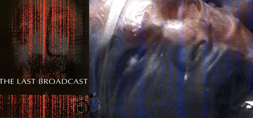13 Terrifying Found Footage Films - The Last Broadcast (1998) – Horror Land