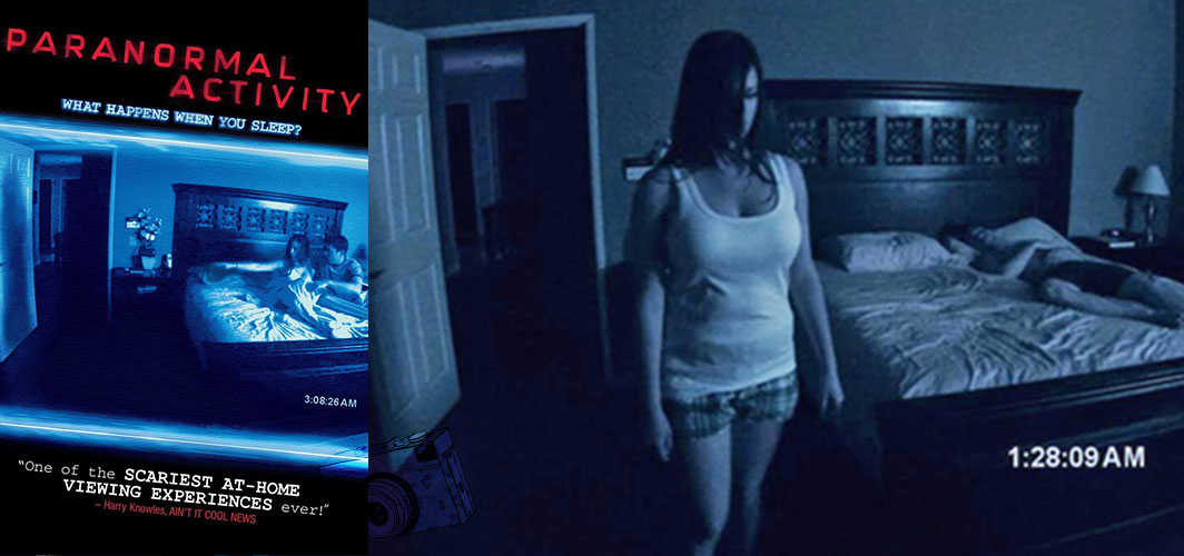 13 Terrifying Found Footage Films - Paranormal Activity (2007) – Horror Land