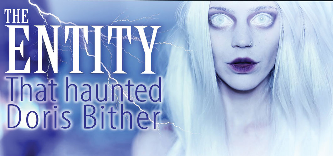 The Entity – The Haunting of Doris Bither