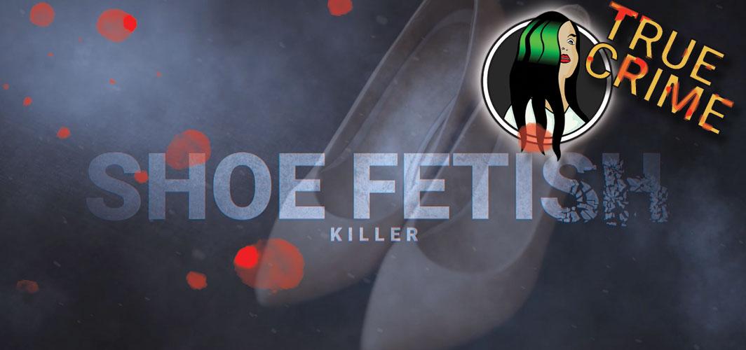 Jerry Brudos – The Shoe Fetish Killer – True Crime