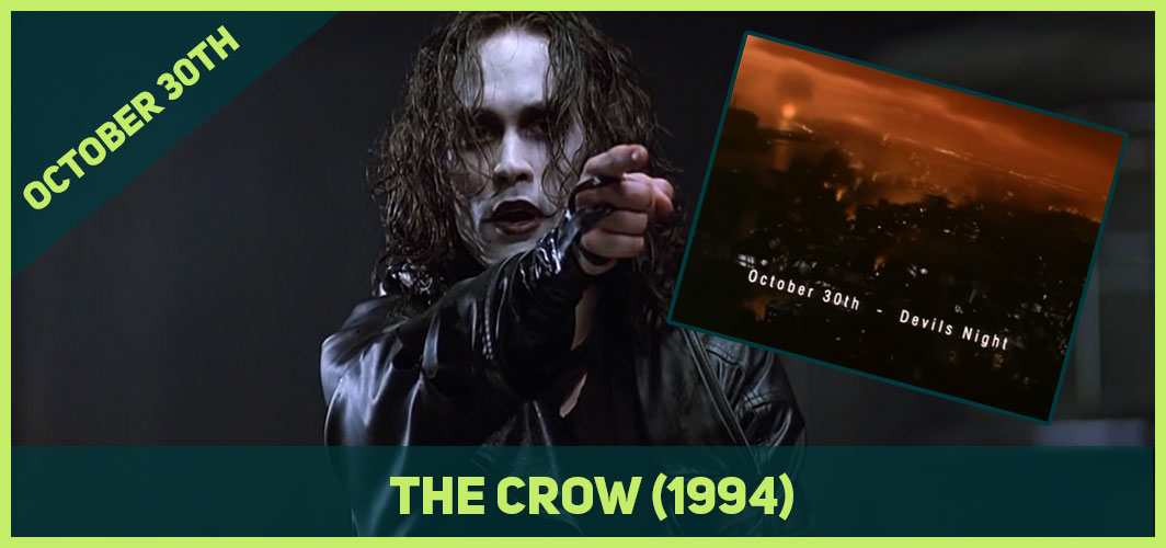 October 30th - The Crow (1994)