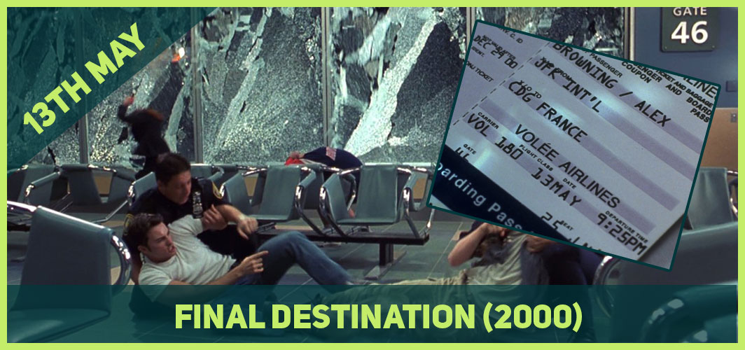 13 Epic Horror Dates to add to Your Calendar - 13th May - Final Destination (2000) – Horror Land