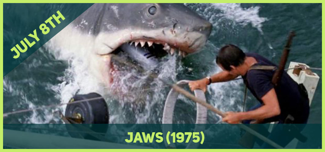 13 Epic Horror Dates to add to Your Calendar - July 8th – Jaws (1975) – Horror Land