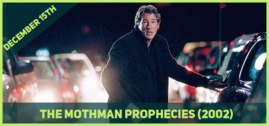 13 Epic Horror Dates to add to Your Calendar - December 15th - The Mothman Prophecies (2002) – Horror Land