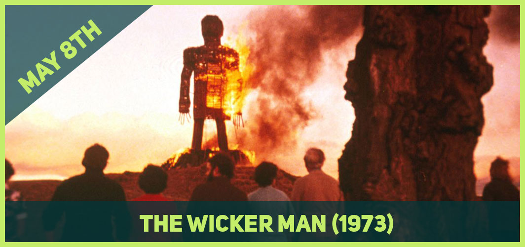 13 Epic Horror Dates to add to Your Calendar - May 8th (Mayday) - The Wicker Man (1973) – Horror Land