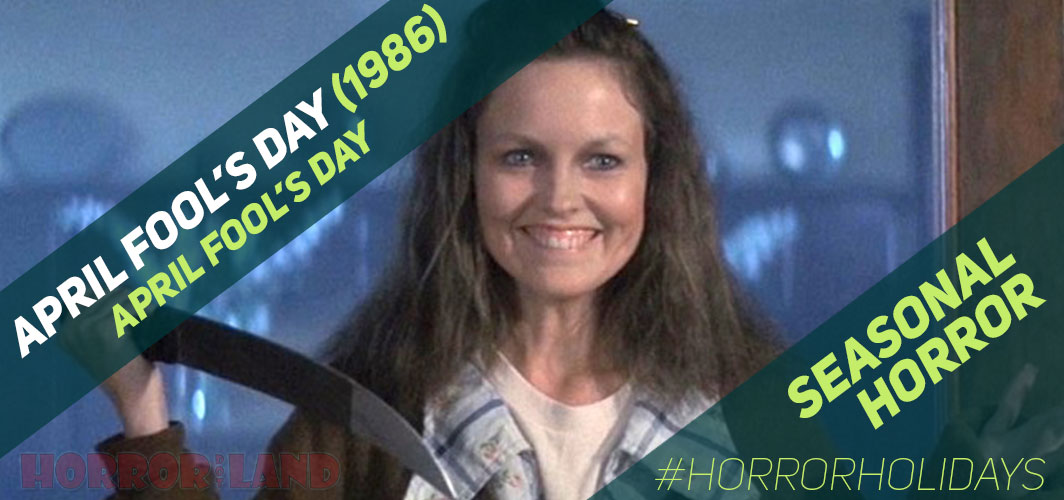 The Best Seasonal Horror Movies Ever! - April Fool's Day - April Fool's Day (1986)  – Horror Land