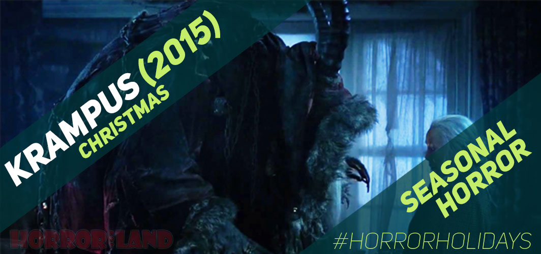 The Best Seasonal Horror Movies Ever! - Christmas - Krampus (2015)  – Horror Land