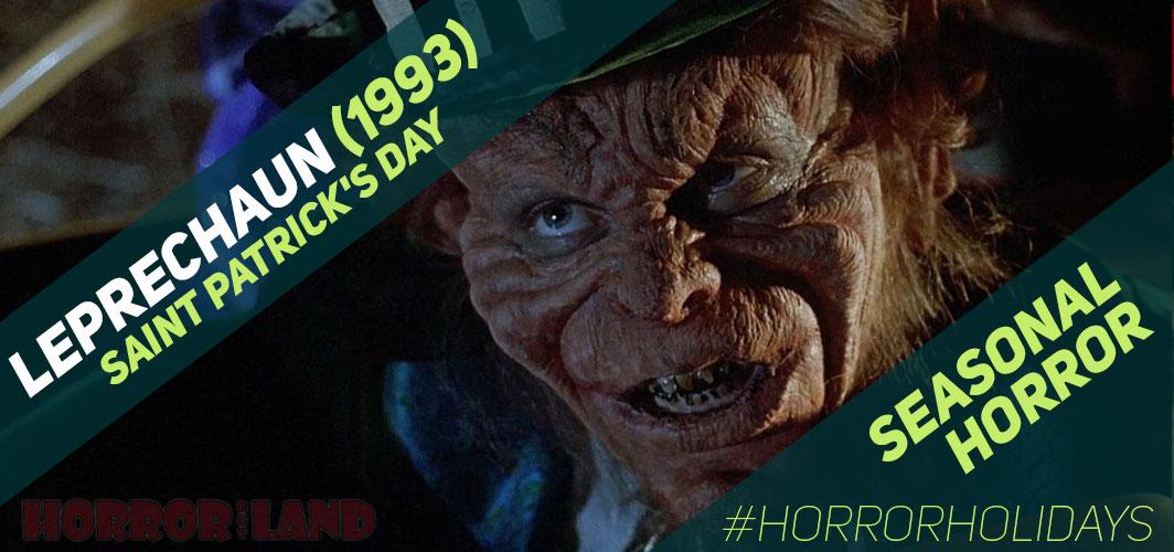 The Best Seasonal Horror Movies Ever! - Saint Patrick's Day - Leprechaun (1993)  – Horror Land
