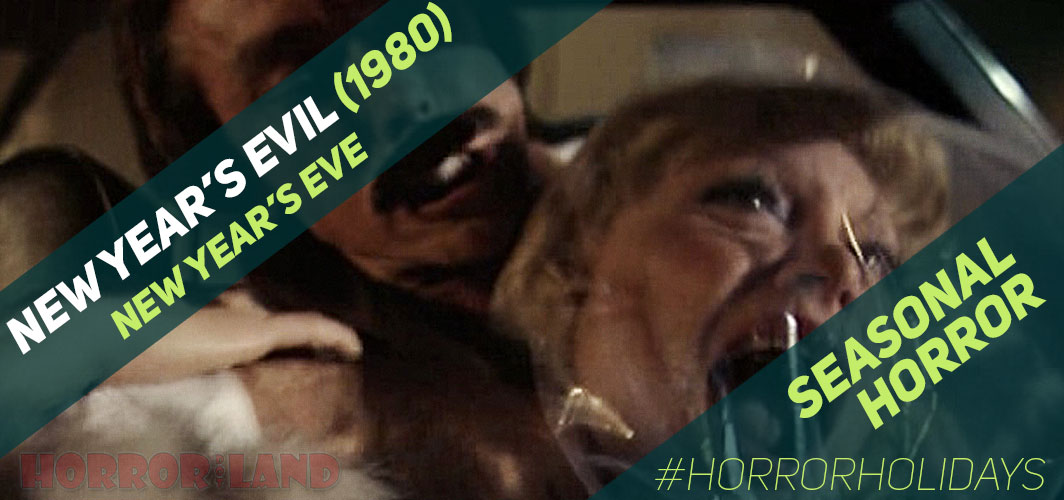 The Best Seasonal Horror Movies Ever! - New Year's Eve - New Year's Evil (1980)  – Horror Land