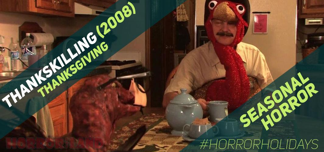 The Best Seasonal Horror Movies Ever! - Thanksgiving - ThanksKilling (2008)  – Horror Land