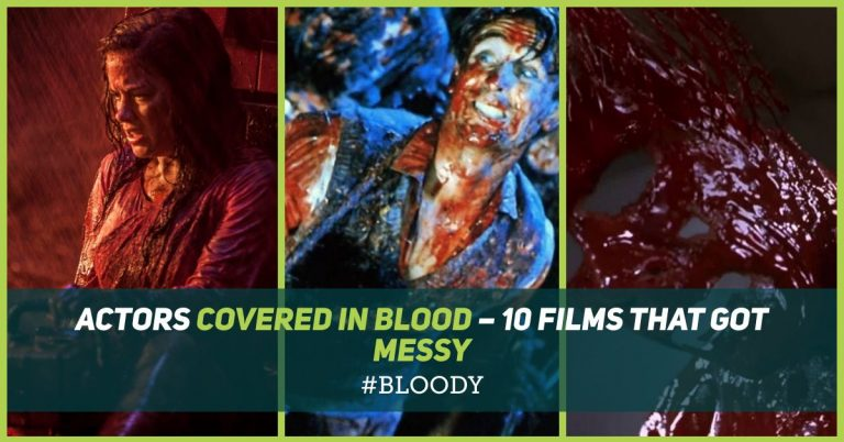 Actors Covered in Blood – 10 Films That Got Messy - Horror Land