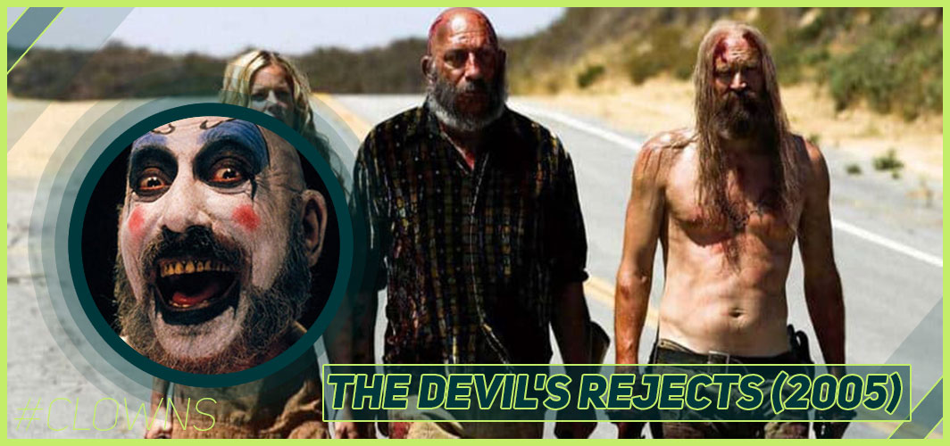 The Devil's Rejects (2005) - 12 Creepy Clown Movies – Horror Articles – Horror Land