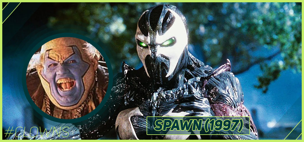 Spawn (1997) - 12 Creepy Clown Movies – Horror Articles – Horror Land