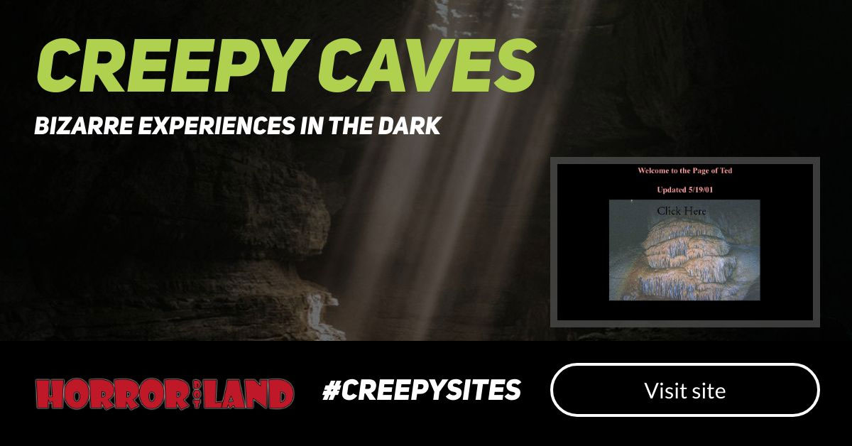 Creepy Caves - The 12 Creepiest Websites On The Internet - Horror Land