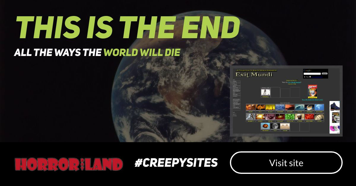 Is this the End - The 12 Creepiest Websites On The Internet - Horror Land
