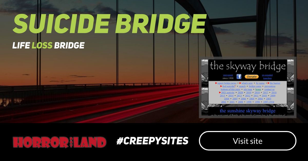 Suicide Bridge - The 12 Creepiest Websites On The Internet - Horror Land