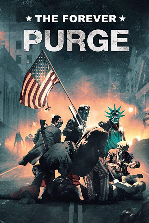 The Forever Purge (2021) - Official Poster