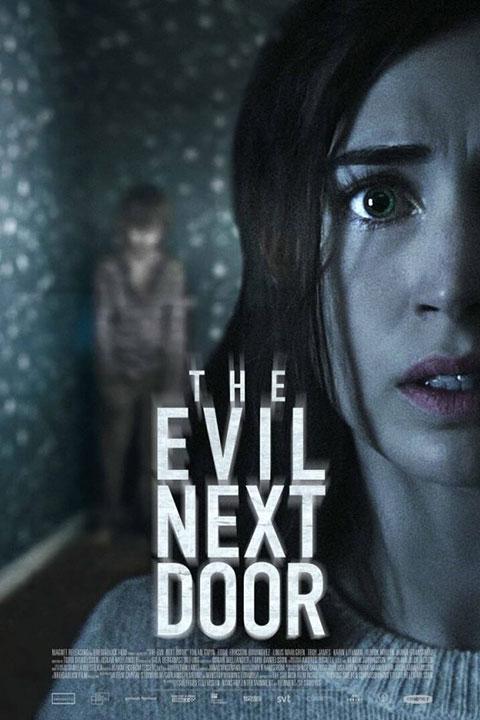 The Evil Next Door (2021) - Official Poster