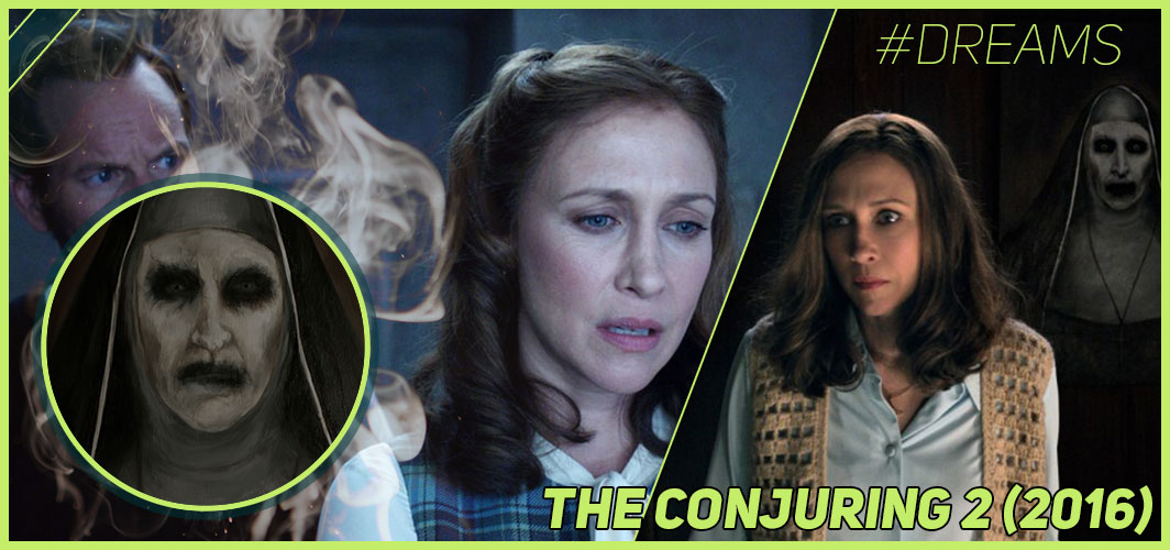 The Conjuring 2 (2016) - 20 of the Most Terrifying Horror Movie Dream Sequences - Horror Land