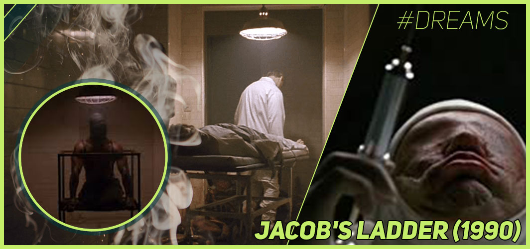 Jacob's Ladder (1990) - 20 of the Most Terrifying Horror Movie Dream Sequences - Horror Land